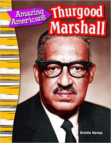 Amazing Americans- Thurgood Marshall -Primary Source Readers - Amazing Americans