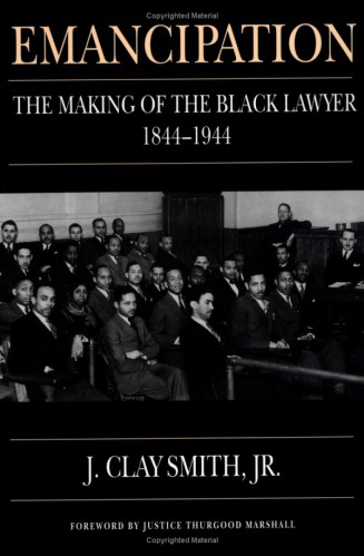 Emancipation- The Making of the Black Lawyer2