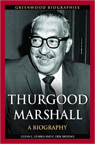 Thurgood Marshall- A Biography-Greenwood Biographies